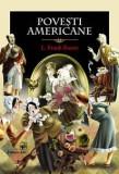 Povesti americane   L. Frank Baum, Frank L. Baum
