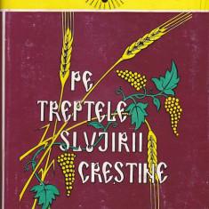 TEOCTIST MITROPOLIT AL MOLDOVEI SI SUCEVEI - PE TRPTELE SLUJIRII CRESTINE -4 VOL