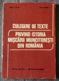 Florea Dragne; Ioan Scurtu - Culegere de texte... istoria mișcării muncitorești