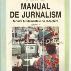 Manual De Jurnalism II - Mihai Coman - Tehnici Fundamentale De Redactare