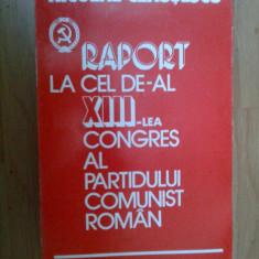 d9 Raport la cel de-al XIII-lea congres al PCR - Nicolae Ceausescu