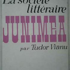 La Societe Litteraire Junimea - Tudor Vianu ,283603