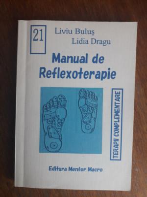 Manual de reflexoterapie - Liviu Bulus /  R5P5S foto
