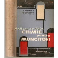 Chimie Pentru Muncitori - N. Barbulescu, C. I. Banateanu, A. Popescu