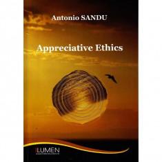 Appreciative Ethics - Antonio SANDU