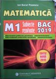 Matematică M1 Subiecte rezolvate BAC 2019