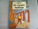 LES AVENTURES DE TINTIN. LES CIGARES DU PHARAON (CARTE CU BENZI DESENATE)