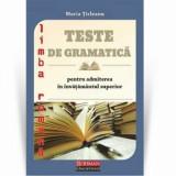 Teste pentru admiterea in invatamant superior/Maria Ticleanu