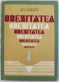 OBEZITATEA de LUCIA ANGHELESCU , 1985 , DEDICATIE*