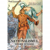 Nationalismul - Istorie si teorie - Paul Lawrence