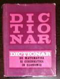DICTIONAR DE MATEMATICA SI CIBERNETICA IN ECONOMIE
