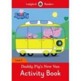 Peppa Pig. Daddy Pig's New Van activity book