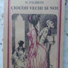 CIOCOIII VECHI SI NOI - NICOLAE FILIMON