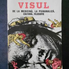 LIVIU POPOVICIU - VISUL DE LA MEDICINA, LA PSIHANALIZA, CULTURA, FILOSOFIE