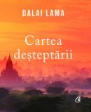 Cartea desteptarii/Sanctitatea Sa Dalai Lama, Curtea Veche, Curtea Veche Publishing