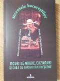 SECRETELE BUCURESTILOR VOL.9 JOCURI DE NOROC, CAZINOURI SI CASE DE PARIURI BUCURESTENE-DOCU-DRAME SI MITURI URBA