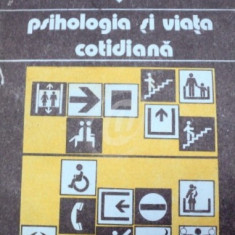 Psihologia si viata cotidiana, vol. 1