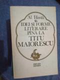 a5 Idei Si Forme Literare Pana La Titu Maiorescu - Al. Hanta