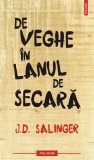 De veghe in lanul de secara | J.D. Salinger, Polirom