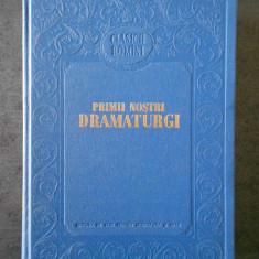 PRIMII NOSTRI DRAMATURGI  (1955, editie cartonata)
