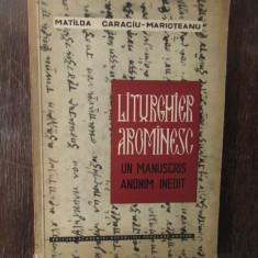 Liturghier aromanesc   M. Caraciu - Marioteanu( dedicatie )