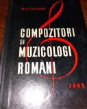 COMPOZITORI SI MUZICOLOGI ROMANI MIC LEXICON- VIOREL COSMA