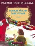 Deutsche Marchen - Basme Germane. Editie bilingva. Vol. 1/Fratii Grimm, Wilhelm Hauff
