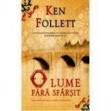 O lume fara sfarsit - Ken Follett