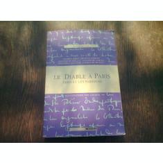 LE DIABLE A PARIS. PARIS ET LES PARISIENS (CARTE IN LIMBA FRANCEZA)