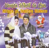 CD Colinde: Mituța și Dumitru Ridescu - Noapte sfanta de ajun ( original )
