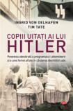 Copiii uitati ai lui Hitler (carte pentru toți)
