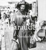 The Marauders of Marrakesh/Barna Nemethi