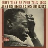 John Lee Hooker Dont Turn Me From Your Door Japan ed. (cd)