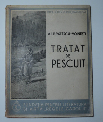 Tratat de pescuit, A.I. Bratescu Voinesti, 1938, Fundatiile Culturale Regale foto