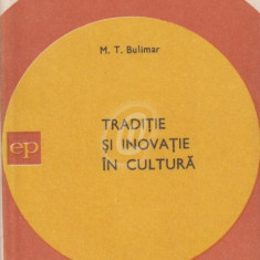 Traditie si inovatie in cultura