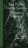 Yvonne Venegas: San Pedro Garza Garcia