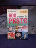 600 PREPARATE DIN PESTE - DAN BURCULET