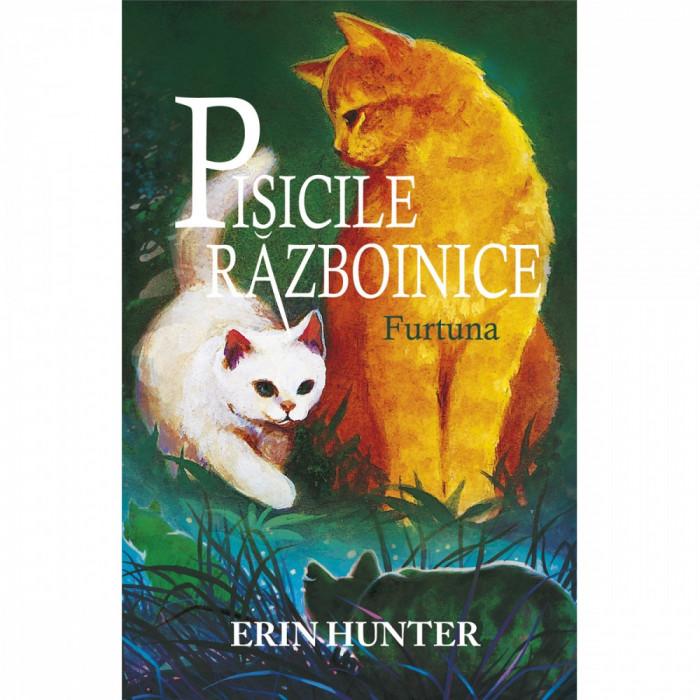 Pisicile Razboinice. Cartea a IV-a: Furtuna, Erin Hunter