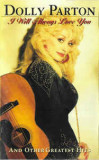 Casetă audio Dolly Parton – I Will Always Love You (And Other Greatest Hits), Casete audio
