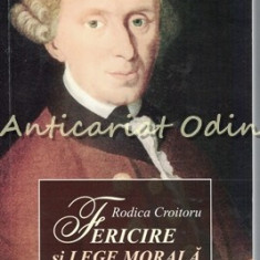 Fericire Si Lege Morala La Kant - Rodica Croitoru