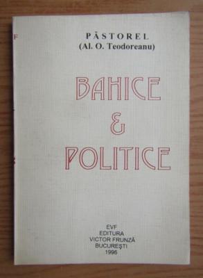 Bahice si politice  / Pastorel (Al. O. Teodoreanu) foto