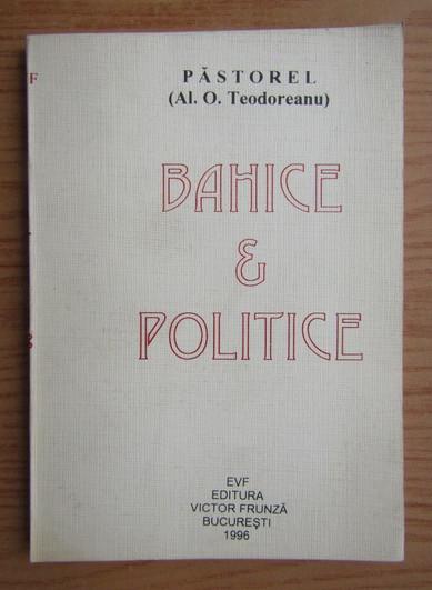 Bahice si politice  / Pastorel (Al. O. Teodoreanu)