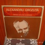 -Y-  ALEXANDRU GROZUTA - PE MURES SI PE TIRNAVE    - DISC VINIL - CA NOU !
