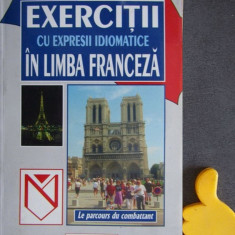 Exercitii cu expresii idiomatice in limba franceza Aristita Negreanu