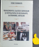 Managementul calitatii serviciilor si ospitalitatea in restaurante Stavrositu