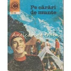 Pe Carari De Munte. Sfaturi Pentru Drumetii - Vinciu Gafita, Petre Nedel