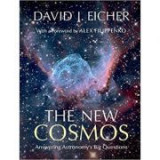 The New Cosmos: Answering Astronomy's Big Questions - David J. Eicher