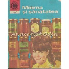 Mierea Si Sanatatea - N. Mihailescu