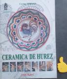 Ceramica de Hurez Lutul-miracol si devenire  Corina Mihaescu