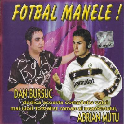 CD Fotbal Manele !, original: Florin Salam, Nicolae Guta, Vali Vijelie foto